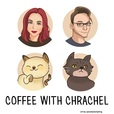 Coffee With Chrachel show