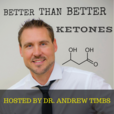 Better Than Better - Ketones show