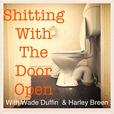 Sh*tting With The Door Open show