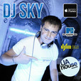 DJ SKY show