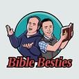 Bible Besties show