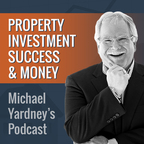 The Michael Yardney Podcast show