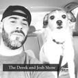 The Derek and Josh Show show