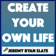 The Create Your Own Life Show show