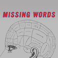 Missing Words Podcast show