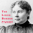The Lizzie Borden Podcast show