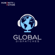 Global Dispatches -- World News That Matters show