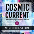 The Cosmic Current: Weekly Numerology & Astrology Forecasts show