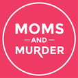Moms and Murder show