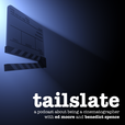 Tailslate: A Cinematography Podcast show