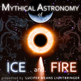 Mythical Astronomy of Ice and Fire show