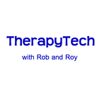 Therapy Tech with Rob and Roy show