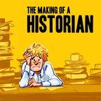 Making of a Historian show