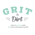 Grit and Dirt - Inspirational Stories of Grit and the Dirt on How to Change Your Life show