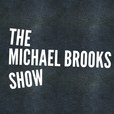 The Michael Brooks Show show