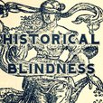 Historical Blindness show