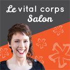 Le vital corps Salon show