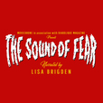 The Sound of Fear show