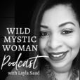 Wild Mystic Woman Podcast show