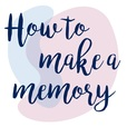 How To Make a Memory show