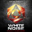 White Noise - An Infinity the Game Podcast show