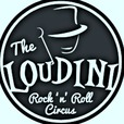 The Loudini Rock and Roll Circus show
