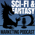 Science Fiction & Fantasy Marketing Podcast show