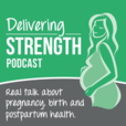 Delivering Strength Podcast show