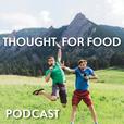 Thought For Food Podcast show