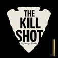 The Kill Shot podcast by Johnny Battle show