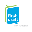 First Draft with Sarah Enni show