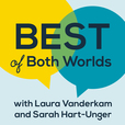 Best of Both Worlds Podcast show