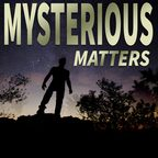 Mysterious Matters show
