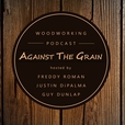 Against The Grain Podcast show