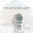 Pondercast show
