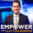 Empower with Clayton Morris | Crush limiting beliefs. Create financial freedom. Cultivate productive habits show