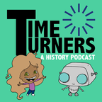 Time Turners: A History Podcast show