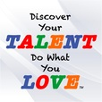 Discover Your Talent–Do What You Love show