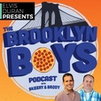 The Brooklyn Boys Podcast show
