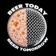 Beer Today Beer Tomorrow show