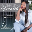 Redefining Wealth with Patrice Washington show
