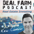 Deal Farm - A Real Estate Investing Community show