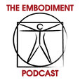 The Embodiment Podcast show
