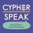 Cypher Speak show
