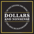 Dollars and Nonsense show