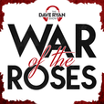 Dave Ryan's War of the Roses show