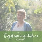 Daydreaming Wolves Podcast show