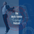 Multifamily Legacy Podcast show
