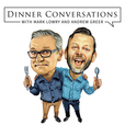 Dinner Conversations with Mark Lowry and Andrew Greer show