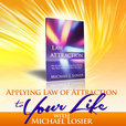 Law of Attraction and N.L.P. Mini How-to Podcast Series with Michael Losier show